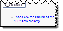 message says these are the results of the CR saved query